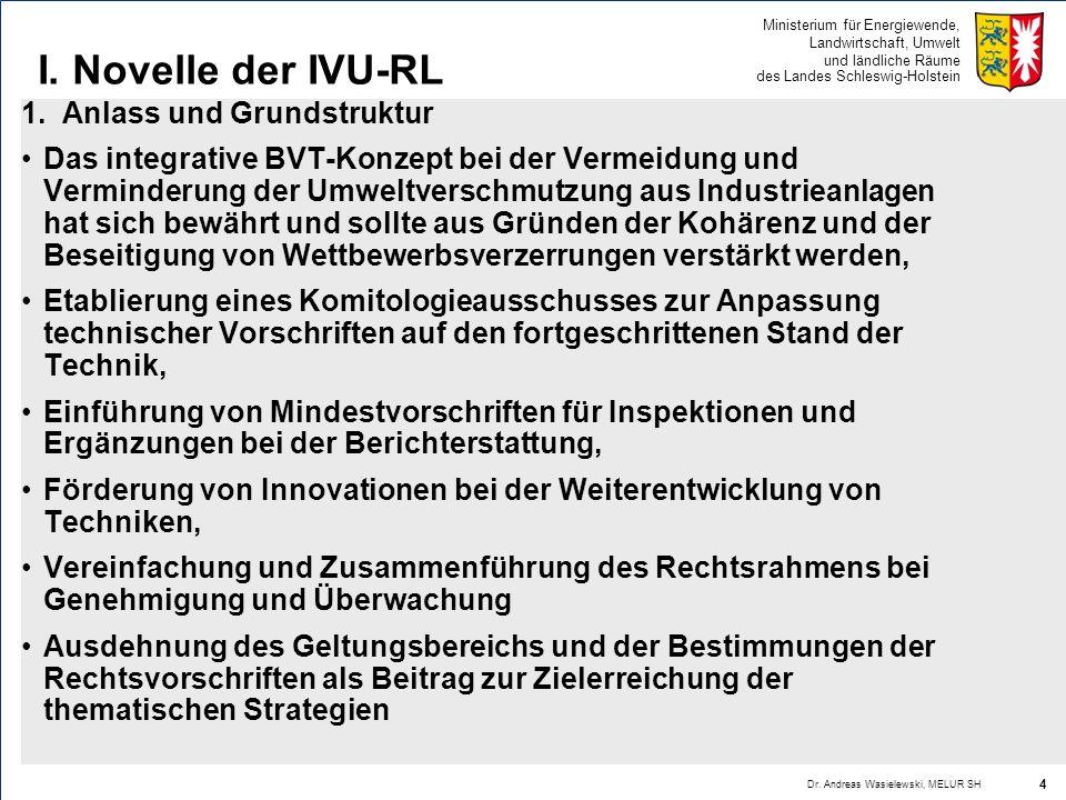 I. Novelle der IVU-RL 1. Anlass und Grundstruktur