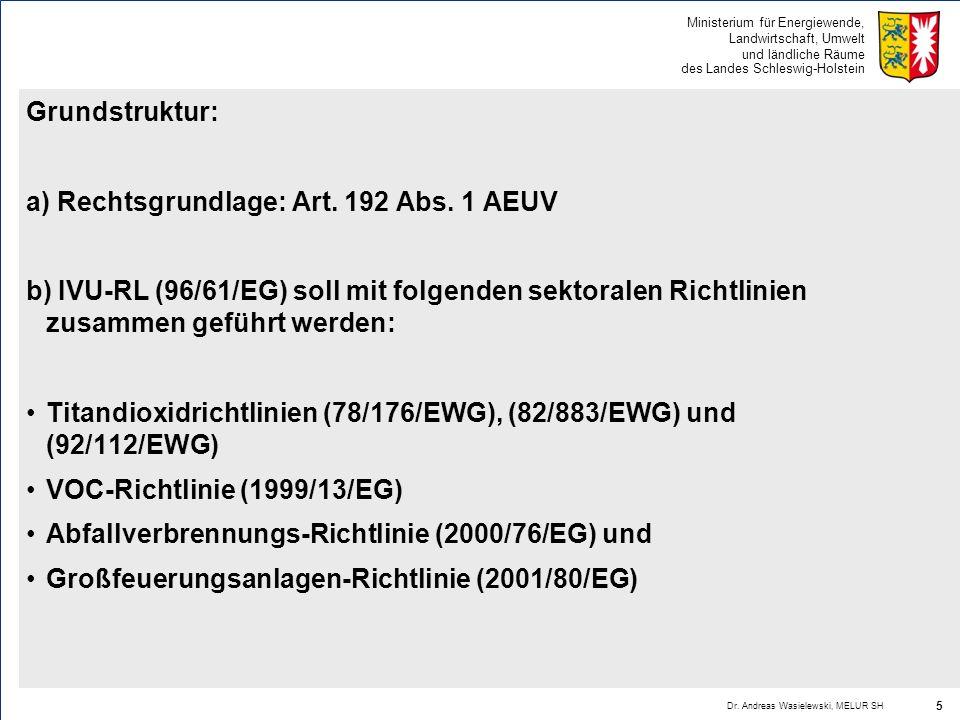 a) Rechtsgrundlage: Art. 192 Abs. 1 AEUV