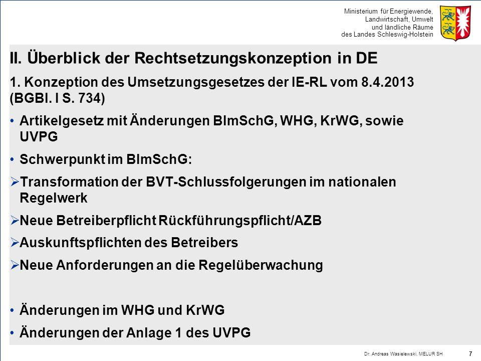 II. Überblick der Rechtsetzungskonzeption in DE