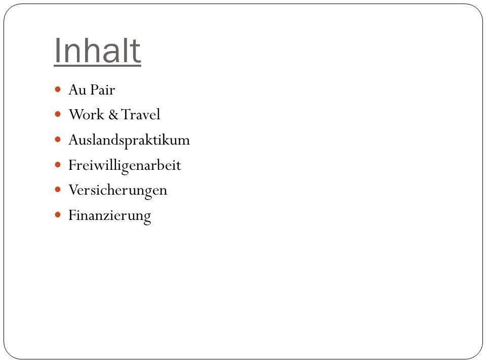 Inhalt Au Pair Work & Travel Auslandspraktikum Freiwilligenarbeit
