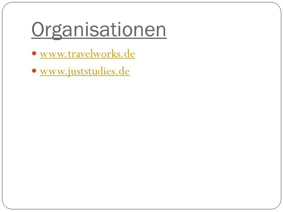 Organisationen www.travelworks.de www.juststudies.de