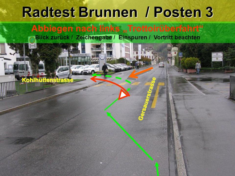 Radtest Brunnen / Posten 3
