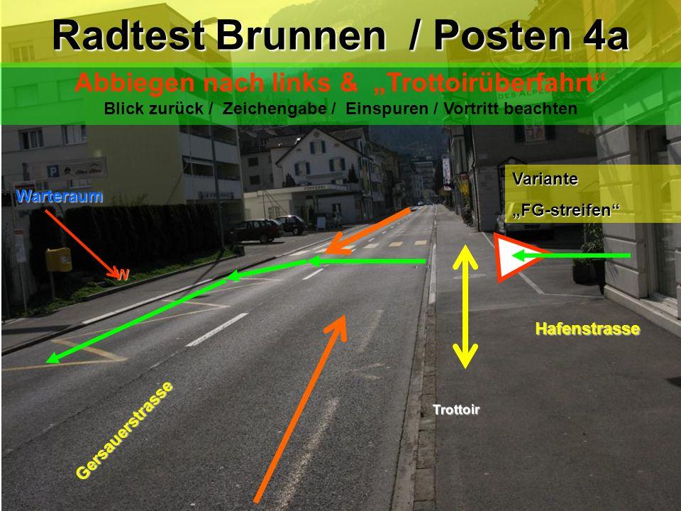 Radtest Brunnen / Posten 4a
