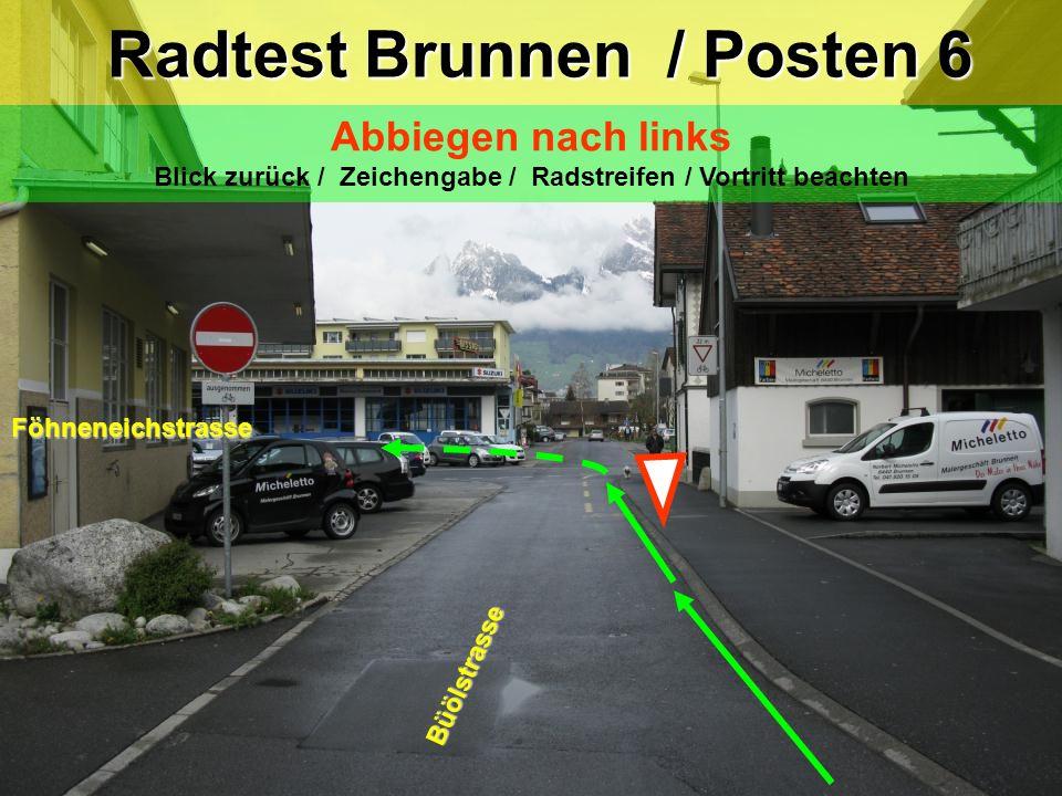 Radtest Brunnen / Posten 6