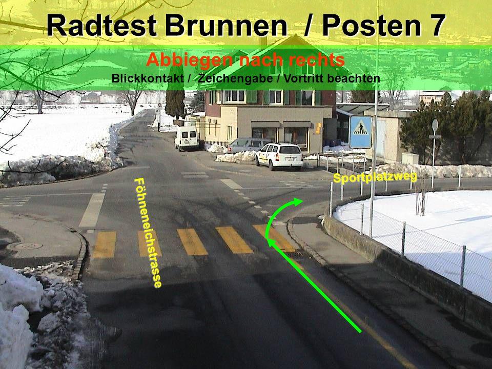 Radtest Brunnen / Posten 7