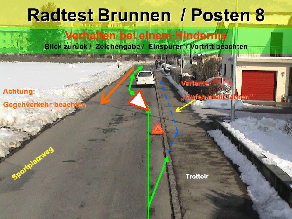Radtest Brunnen / Posten 8