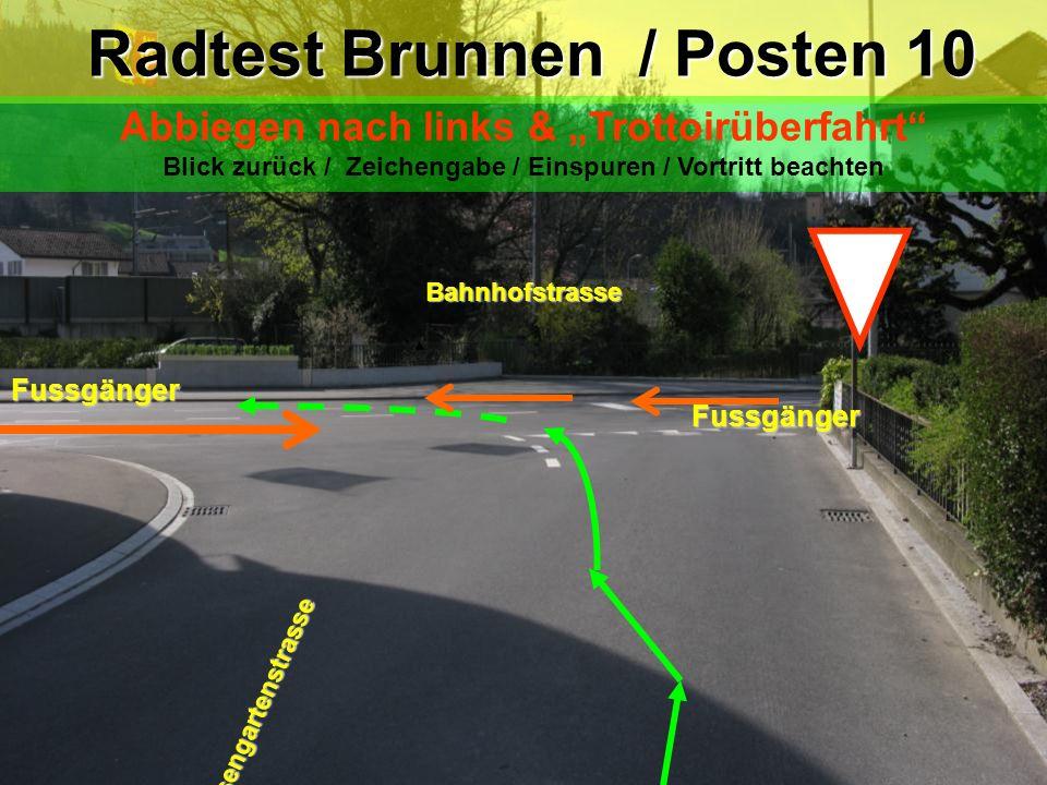 Radtest Brunnen / Posten 10