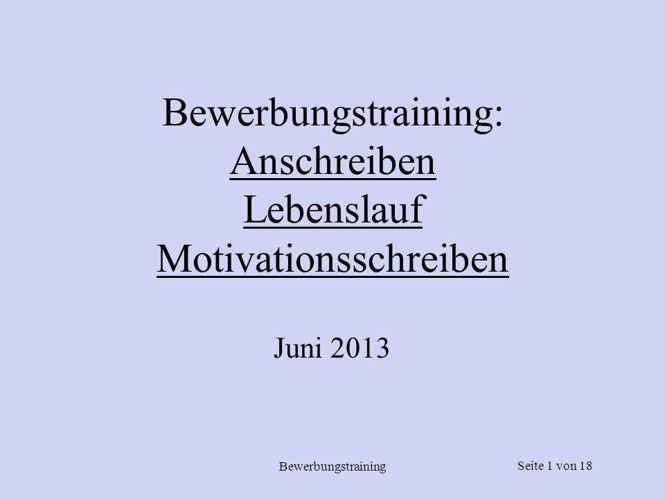 Bewerbungstraining: Anschreiben Lebenslauf Motivationsschreiben