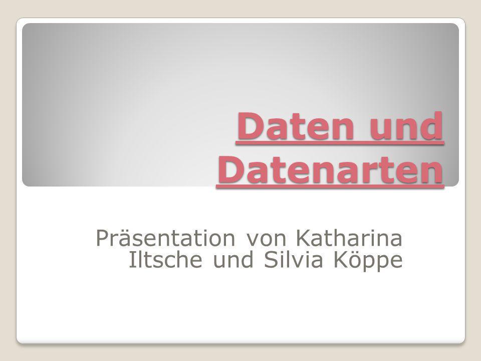 Präsentation von Katharina Iltsche und Silvia Köppe