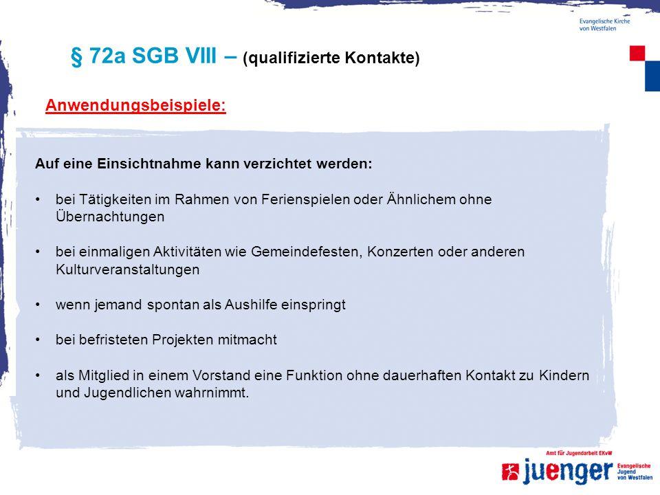 § 72a SGB VIII – (qualifizierte Kontakte)