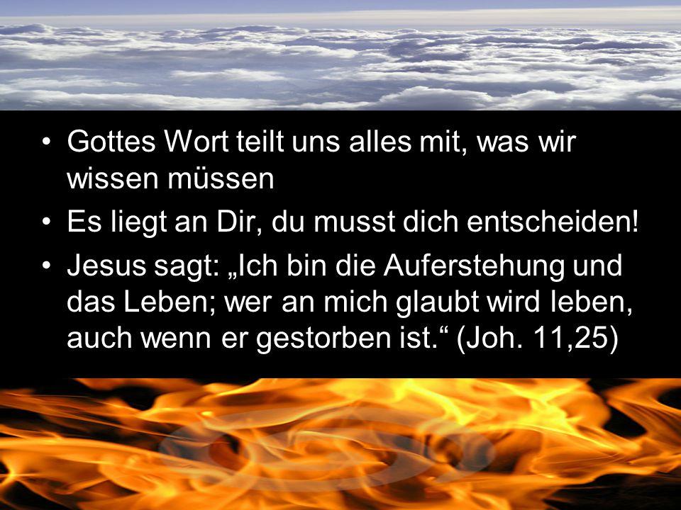 Gottes Wort teilt uns alles mit, was wir wissen müssen
