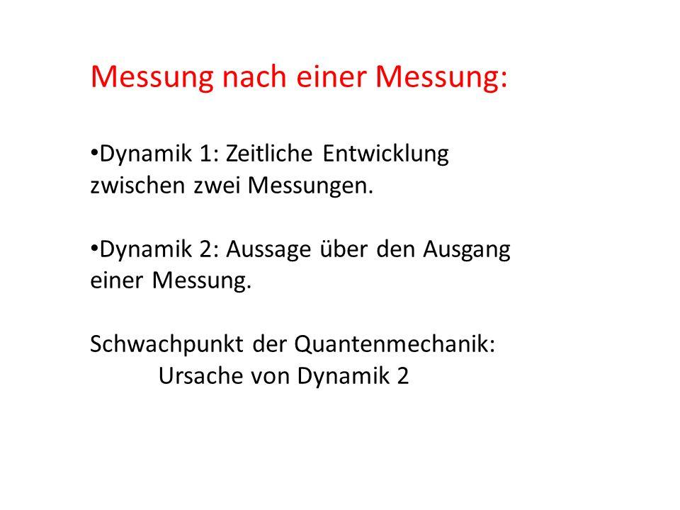 Messung nach einer Messung: