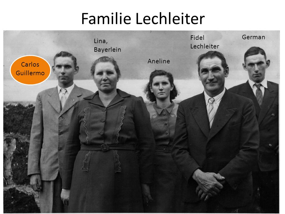 Familie Lechleiter Fidel Lechleiter German Lina, Bayerlein Aneline