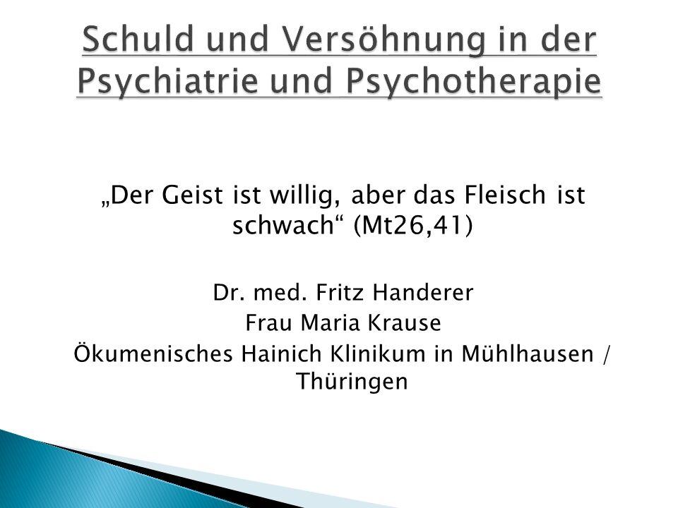 Schuld und Versöhnung in der Psychiatrie und Psychotherapie