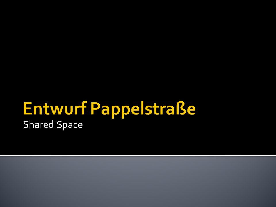 Entwurf Pappelstraße Shared Space