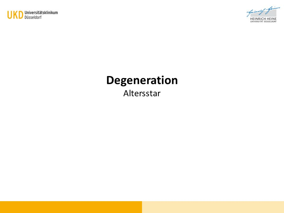 Degeneration Altersstar