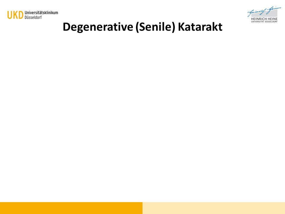 Degenerative (Senile) Katarakt