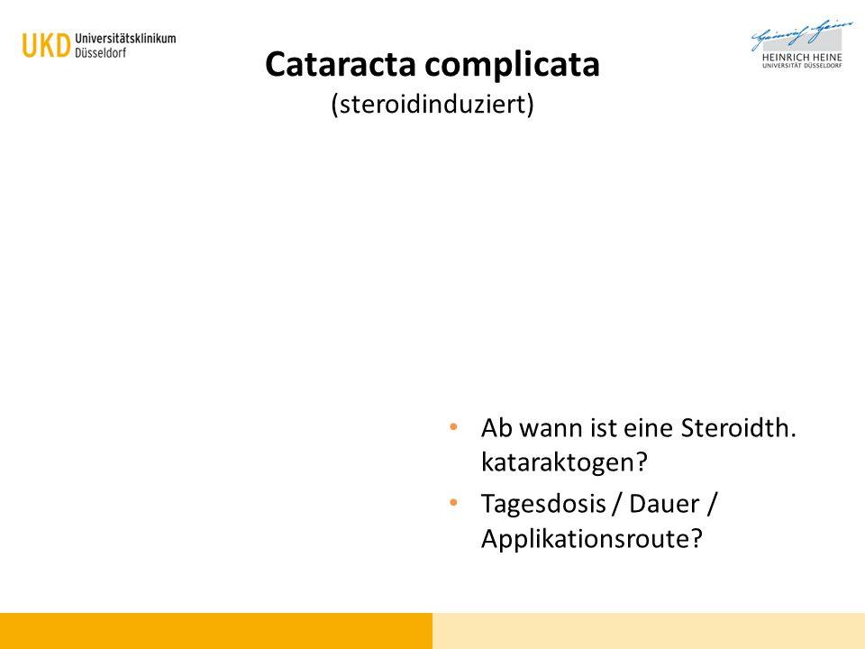 Cataracta complicata (steroidinduziert)