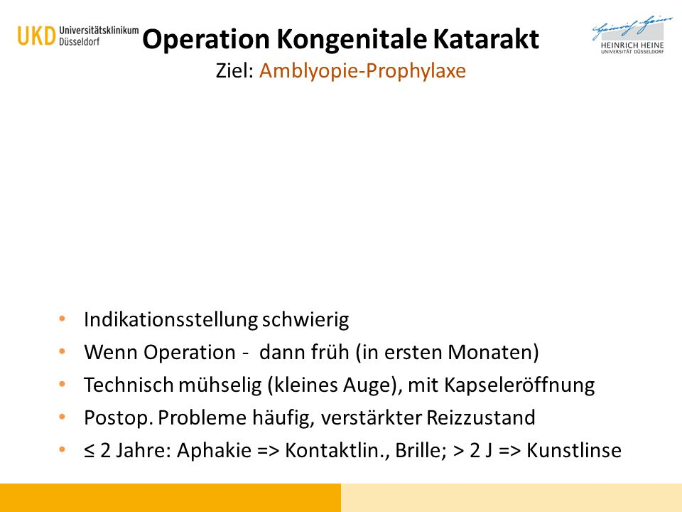 Operation Kongenitale Katarakt Ziel: Amblyopie-Prophylaxe