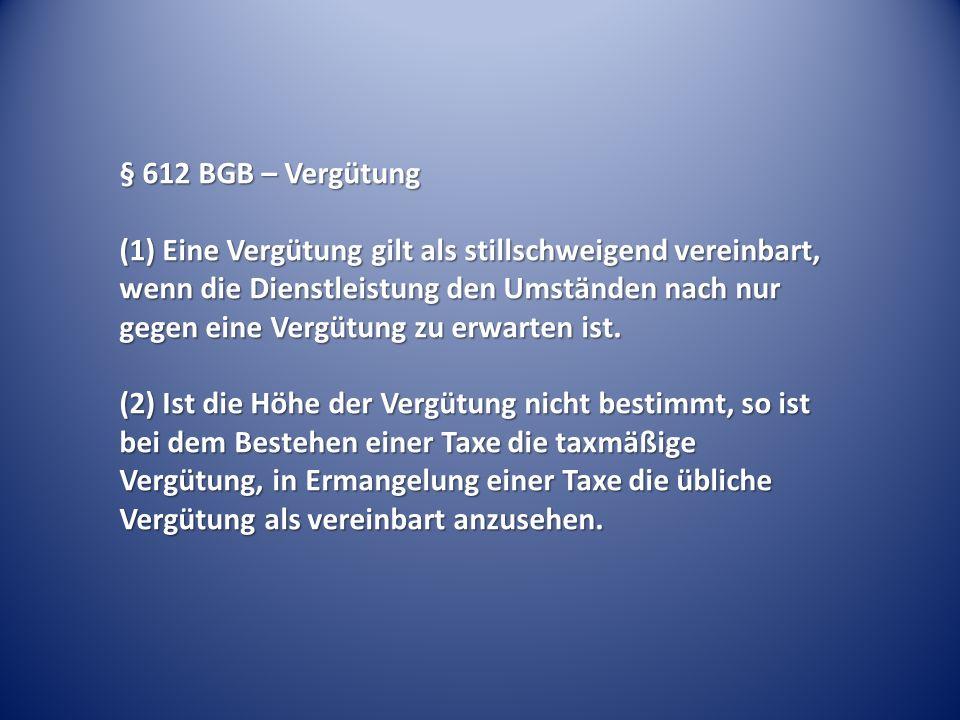 § 612 BGB – Vergütung