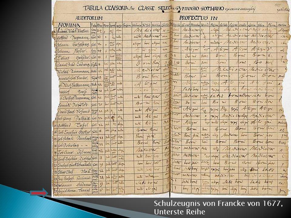 Schulzeugnis von Francke von 1677,