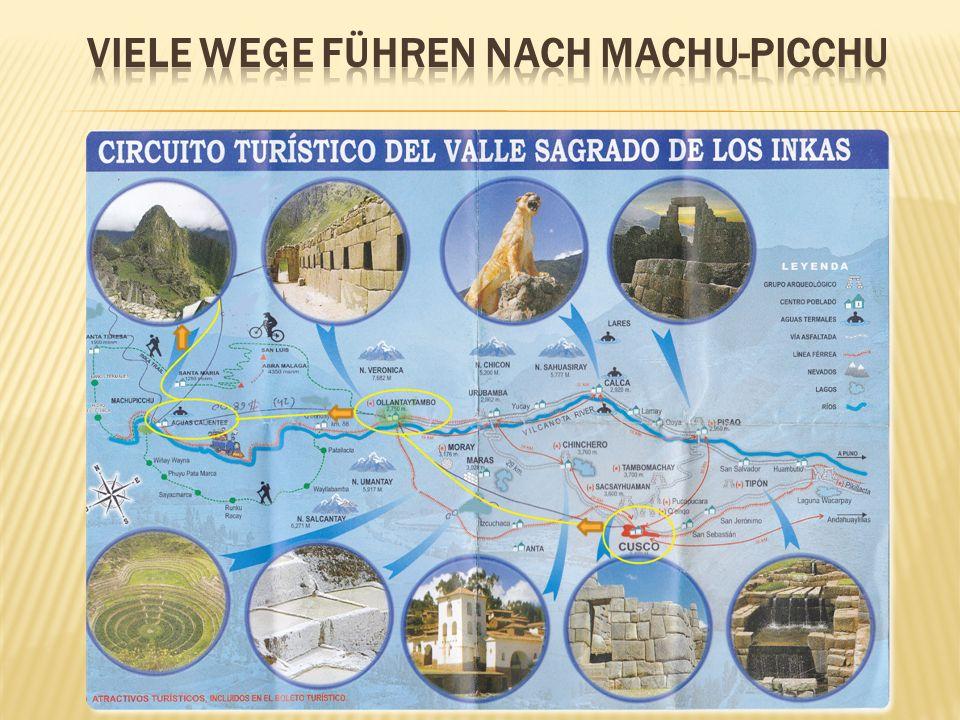 Viele Wege führen nach Machu-Picchu