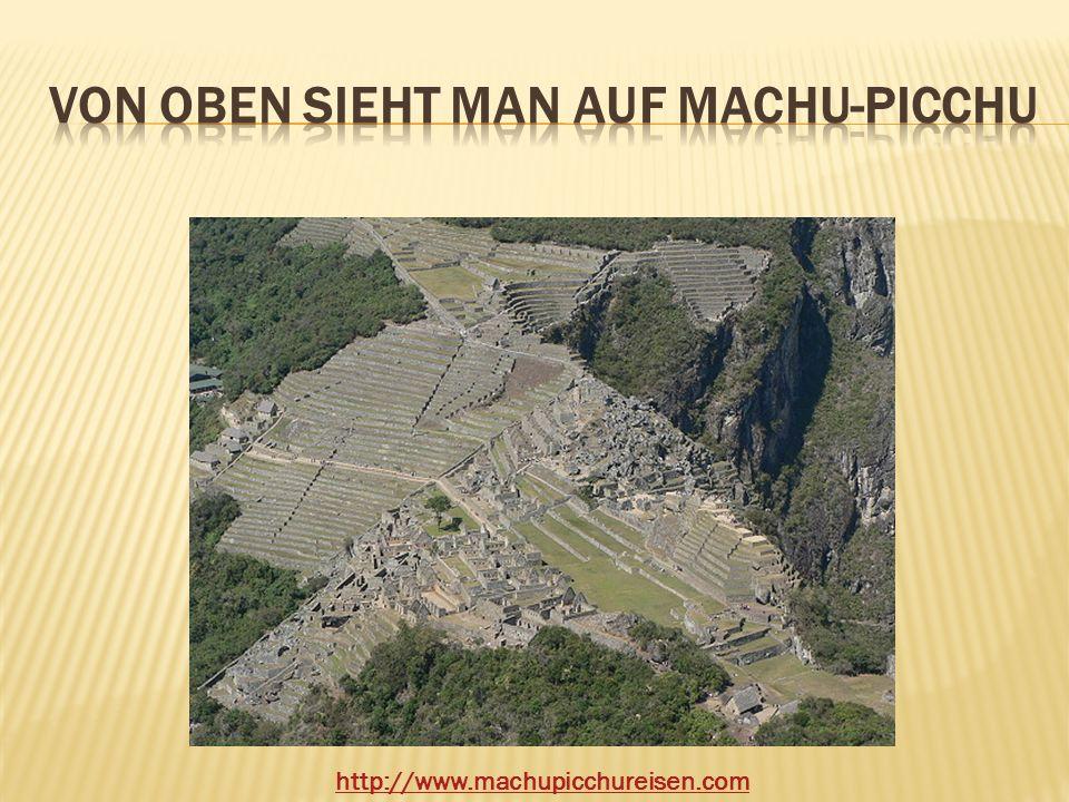 von oben sieht man auf Machu-picchu
