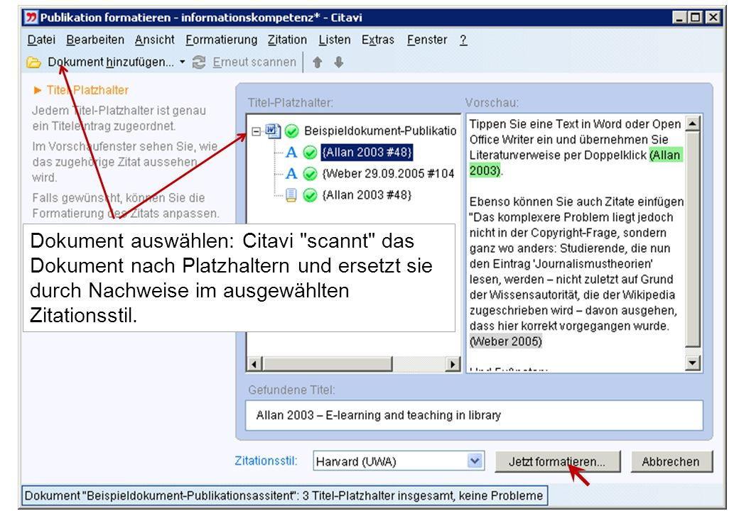 Dokument auswählen: Citavi scannt das Dokument nach Platzhaltern und ersetzt sie durch Nachweise im ausgewählten Zitationsstil.