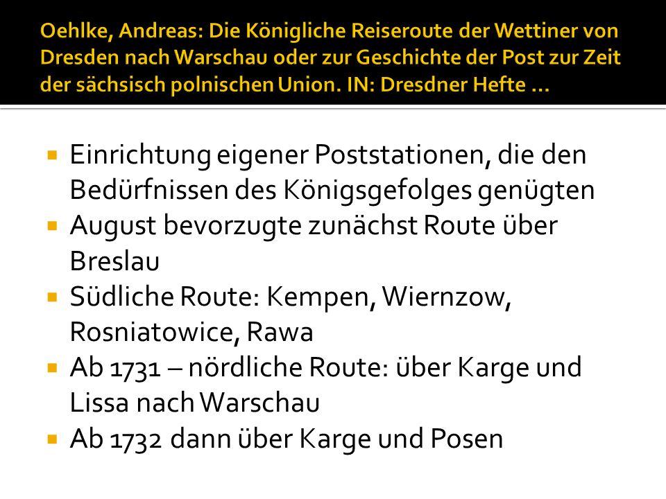 August bevorzugte zunächst Route über Breslau