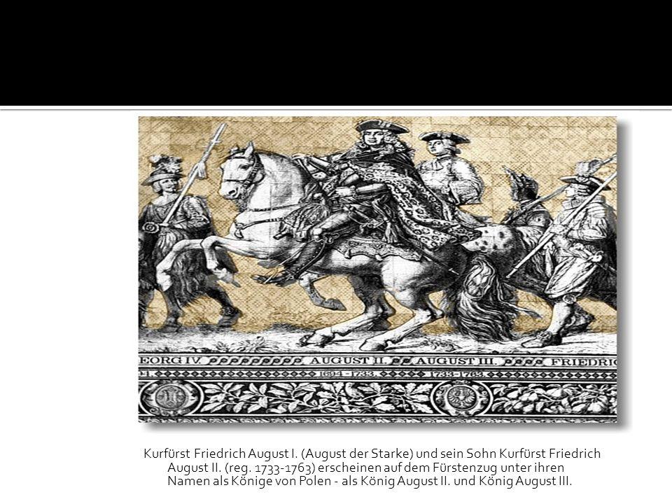 Kurfürst Friedrich August I