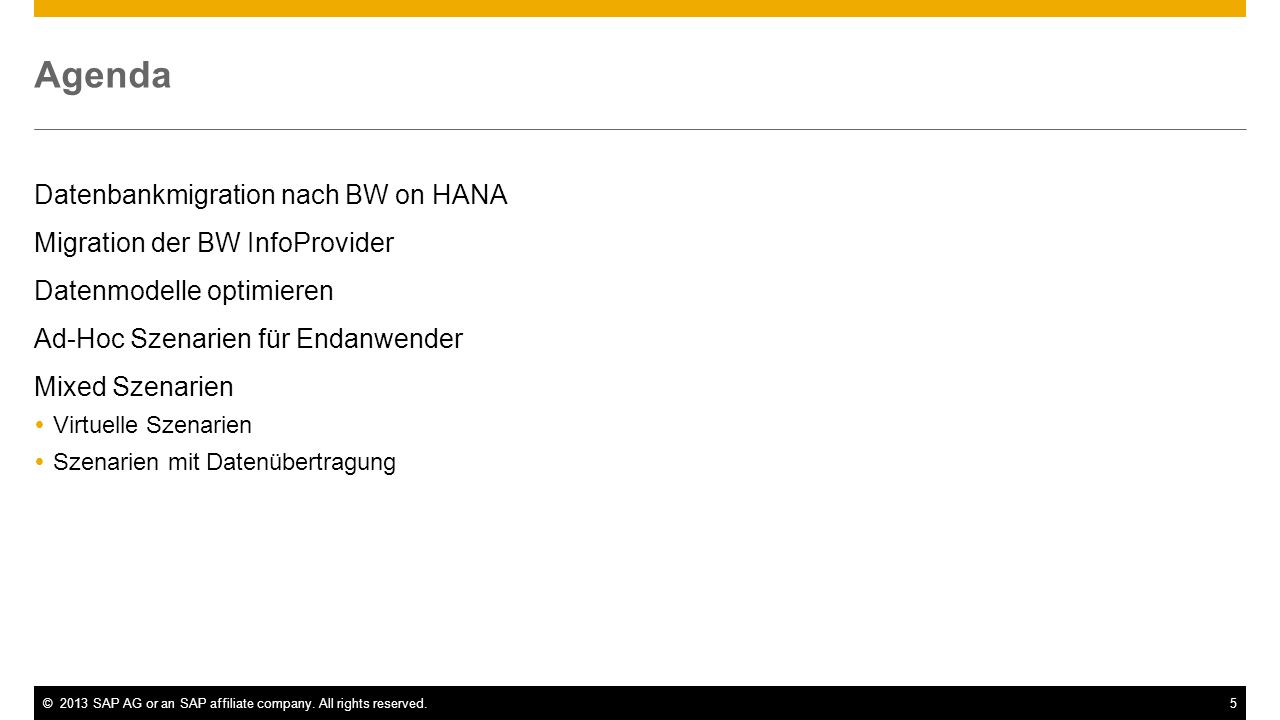 Agenda Datenbankmigration nach BW on HANA