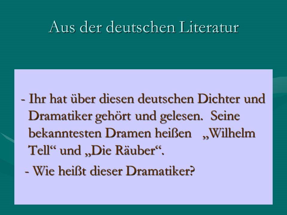 Aus der deutschen Literatur