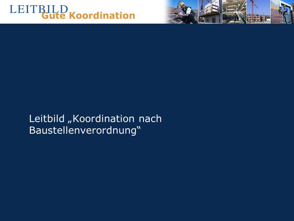 """Leitbild """"Koordination nach Baustellenverordnung"""