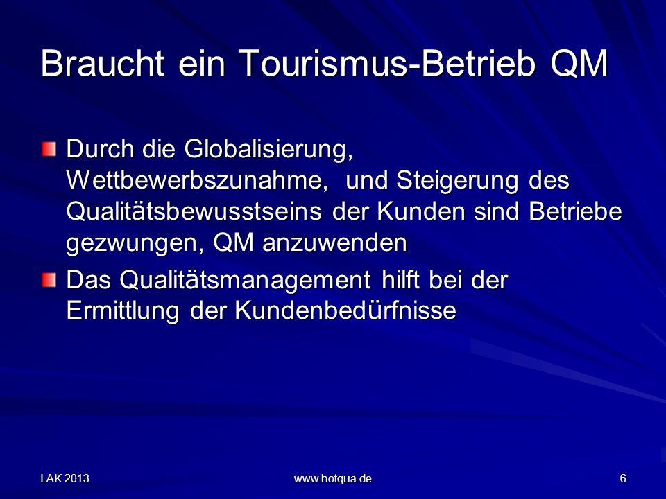 Braucht ein Tourismus-Betrieb QM