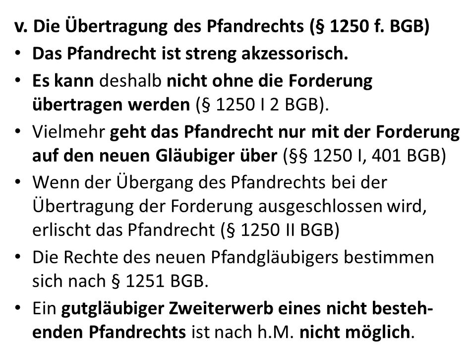 v. Die Übertragung des Pfandrechts (§ 1250 f. BGB)