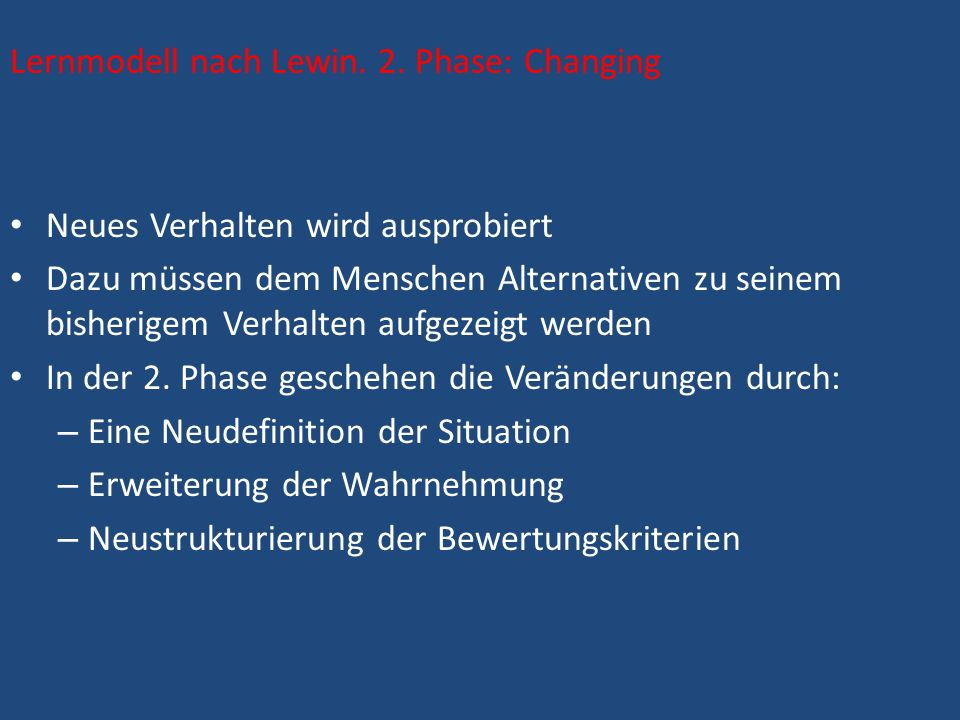 Lernmodell nach Lewin. 2. Phase: Changing