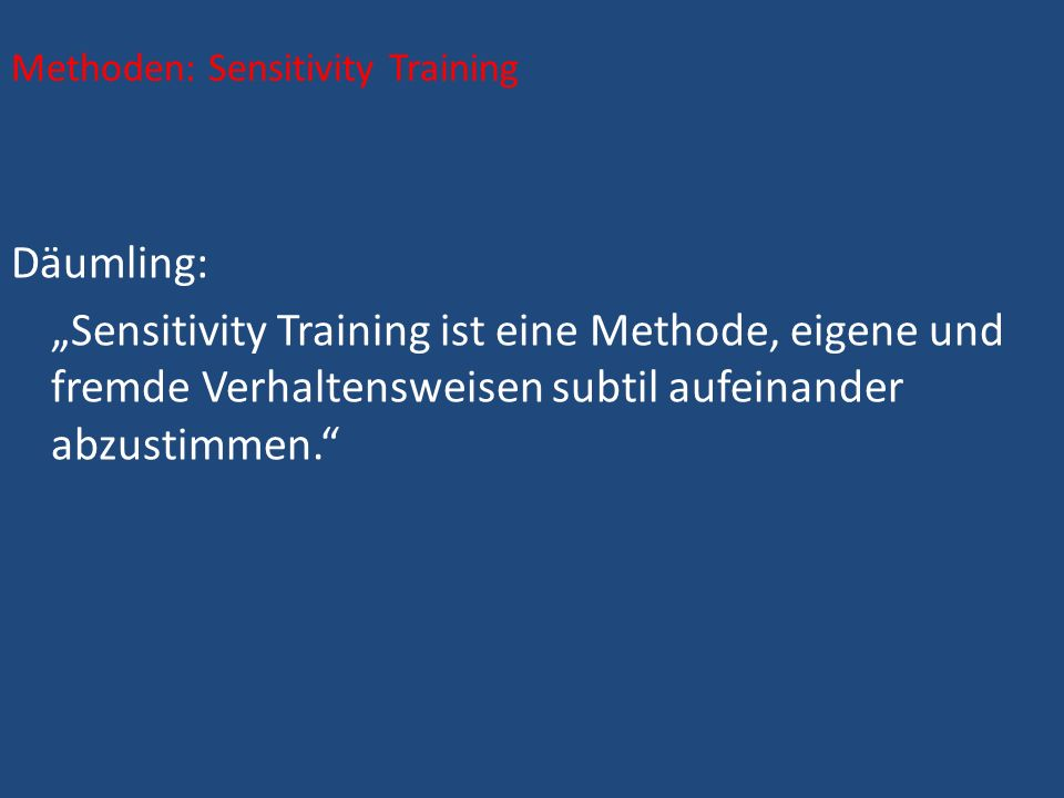 Methoden: Sensitivity Training