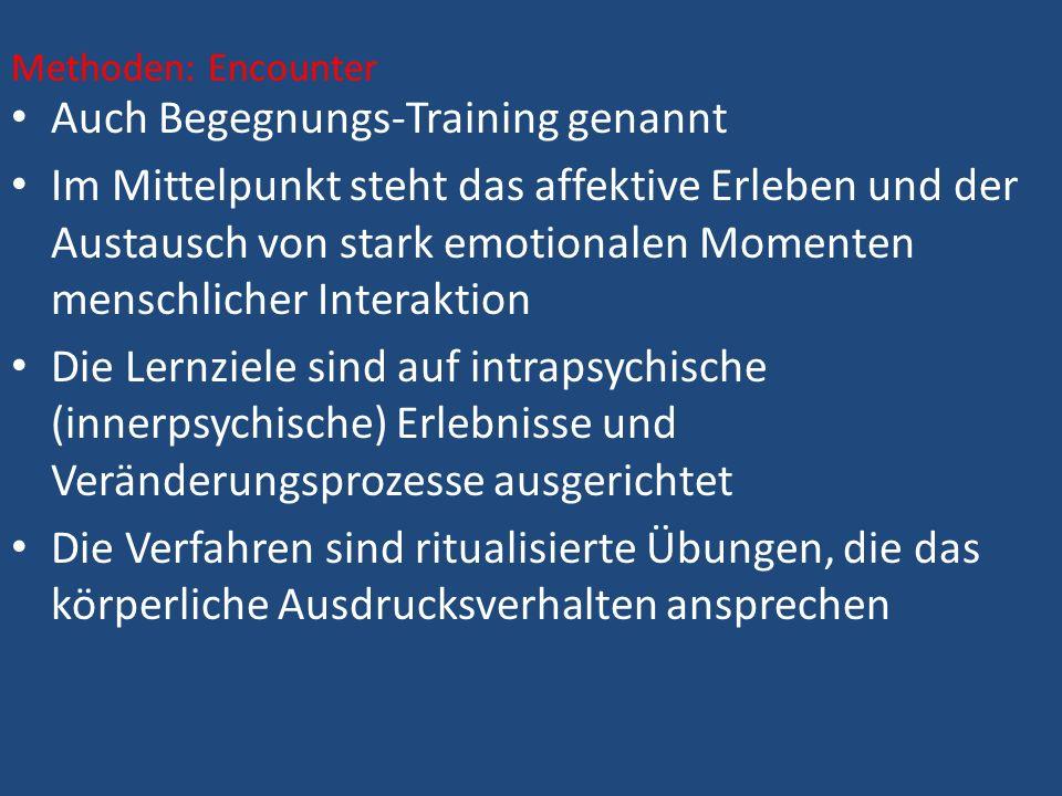 Auch Begegnungs-Training genannt
