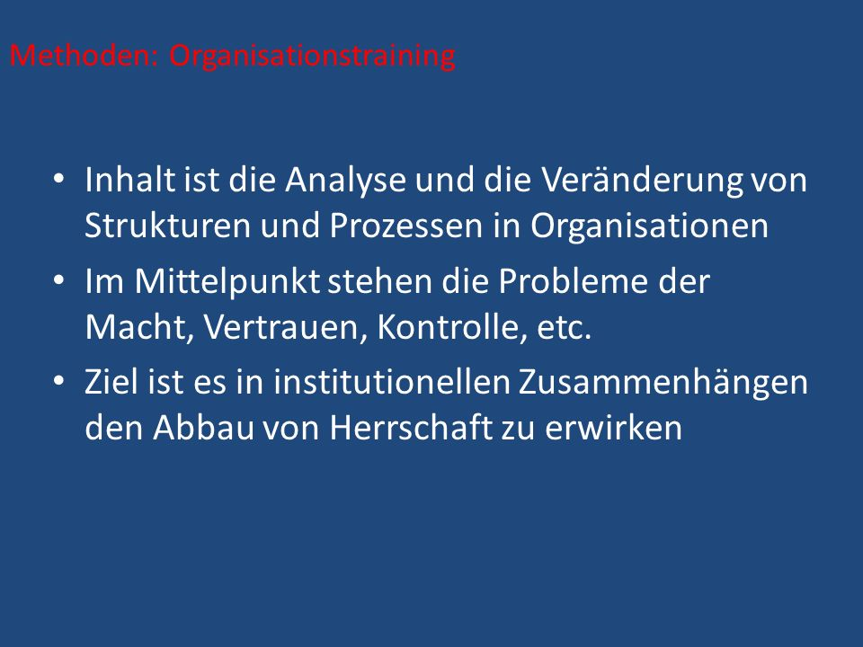 Methoden: Organisationstraining