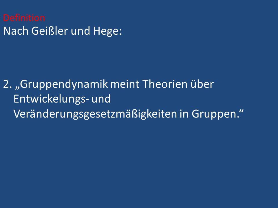 Definition Nach Geißler und Hege: 2.