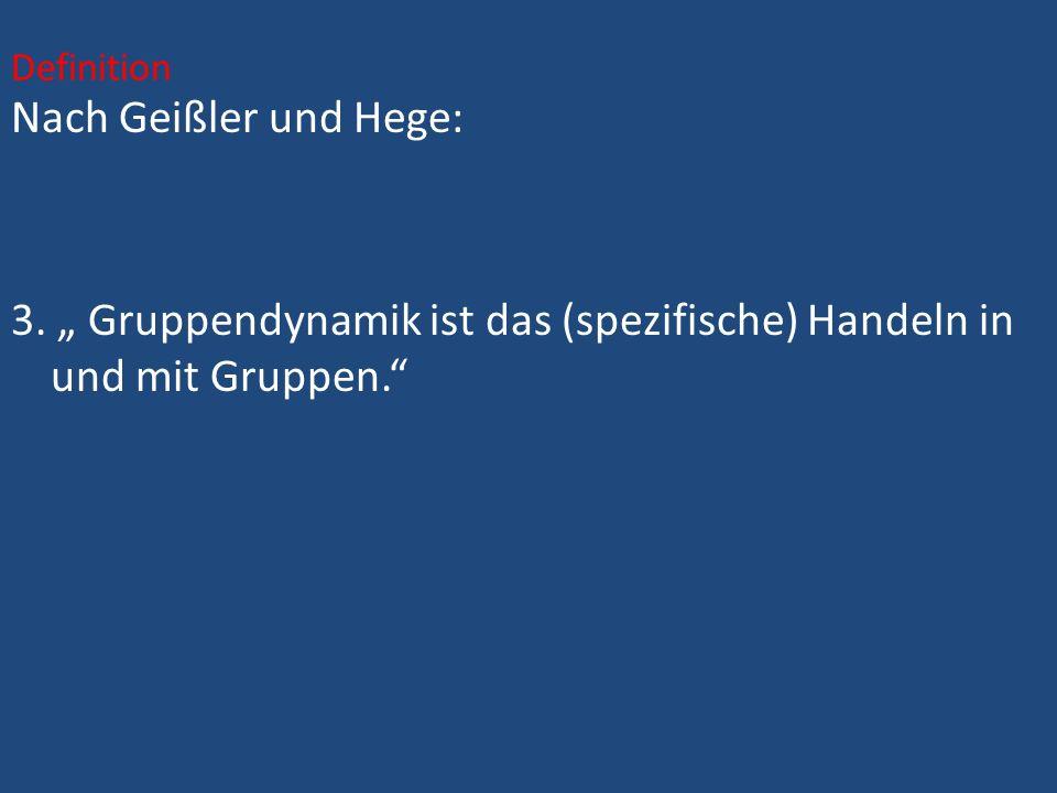 Definition Nach Geißler und Hege: 3.