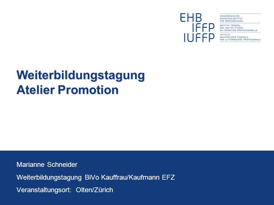 Weiterbildungstagung Atelier Promotion