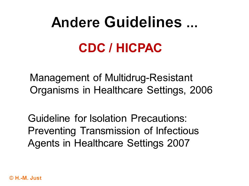Andere Guidelines ... CDC / HICPAC
