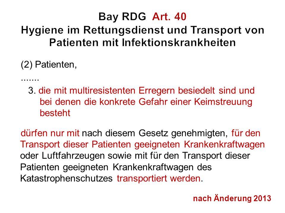 Bay RDG Art. 40 Hygiene im Rettungsdienst und Transport von Patienten mit Infektionskrankheiten