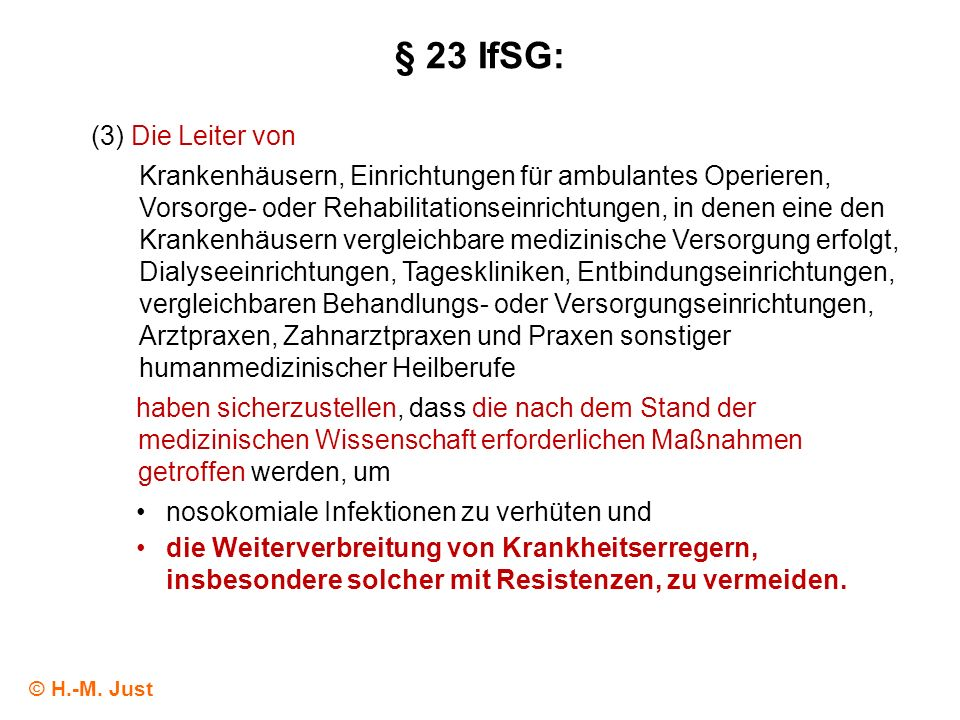 § 23 IfSG: (3) Die Leiter von