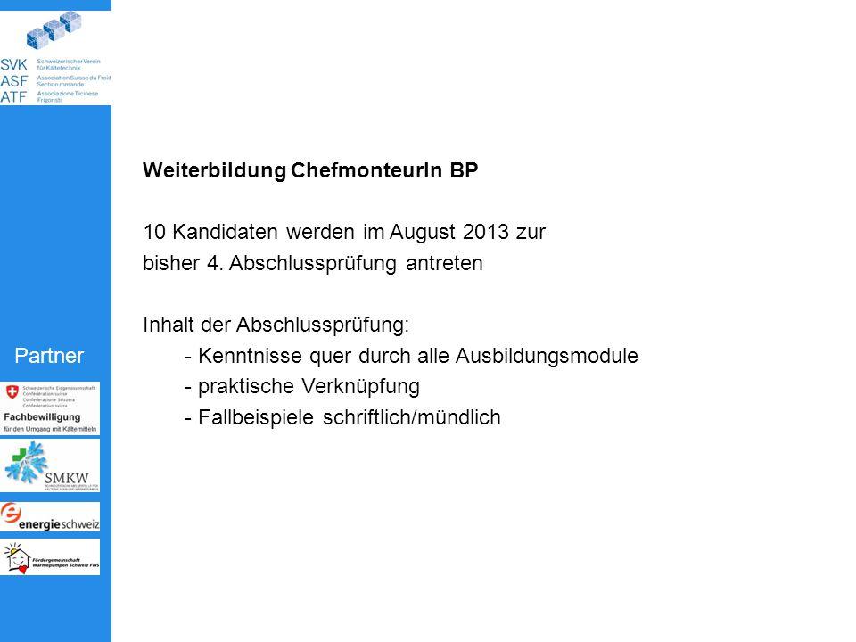 Weiterbildung ChefmonteurIn BP 10 Kandidaten werden im August 2013 zur