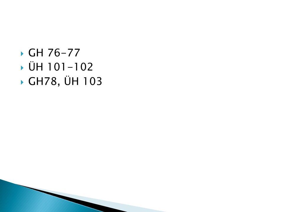 GH 76-77 ÜH 101-102 GH78, ÜH 103