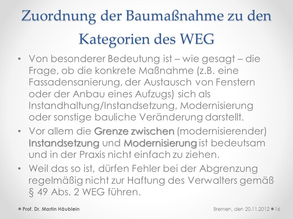 Zuordnung der Baumaßnahme zu den Kategorien des WEG