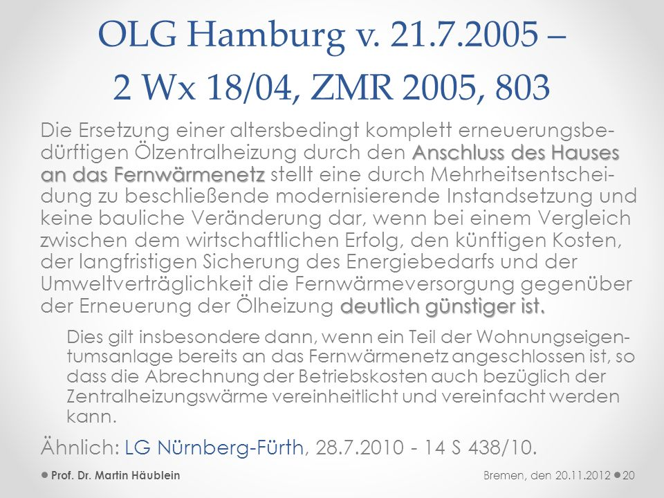 OLG Hamburg v. 21.7.2005 – 2 Wx 18/04, ZMR 2005, 803