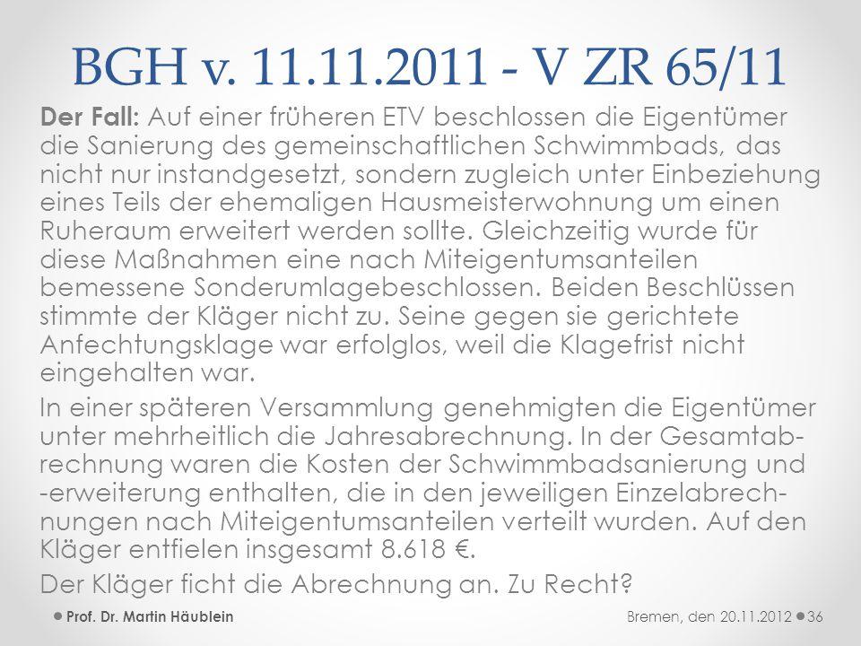 BGH v. 11.11.2011 - V ZR 65/11
